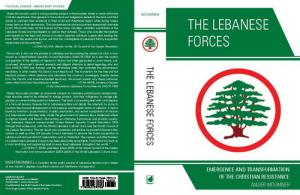The Lebanese Forces: Emergence and Transformation of the Christian Resistance will be available in English
